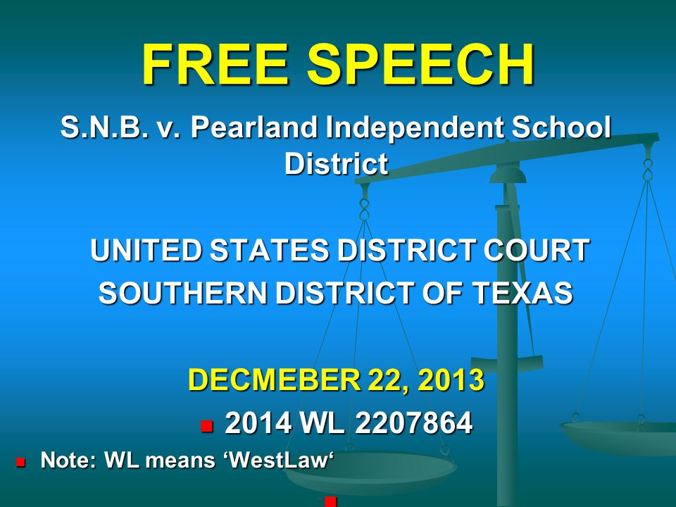 FREE SPEECH S.N.B. v. Pearland Independent School District