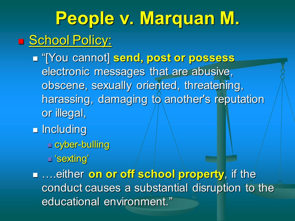 People v. Marquan M. School Policy: