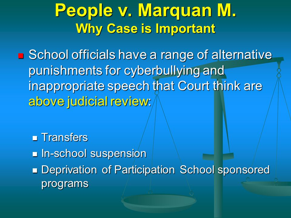 People v. Marquan M. Why Case is Important