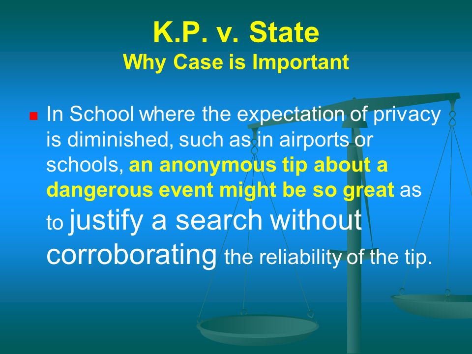 K.P. v. State Why Case is Important