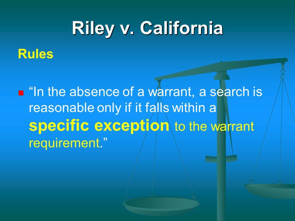 Riley v. California Rules