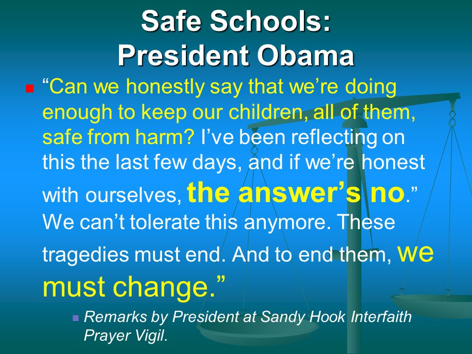Safe Schools: President Obama