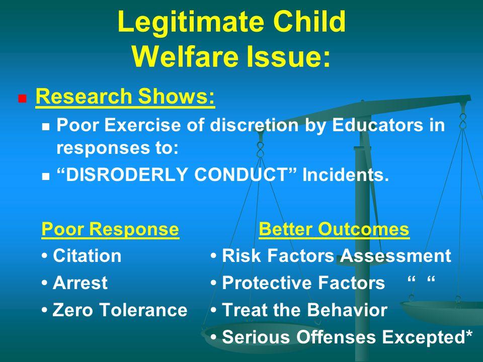 Legitimate Child Welfare Issue: