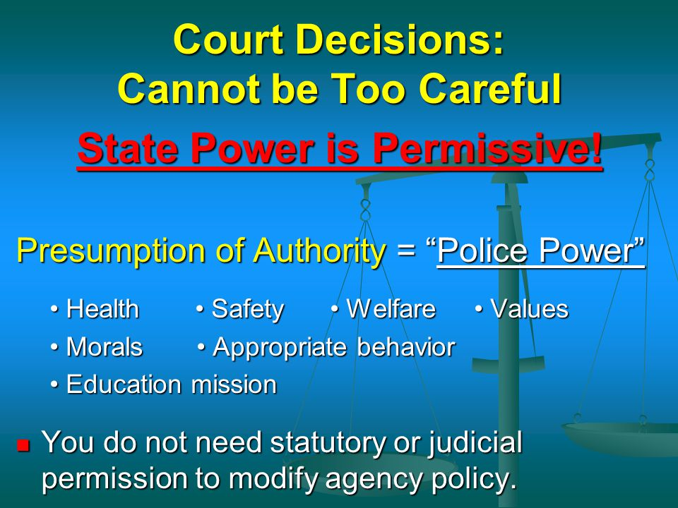 Court Decisions: Cannot be Too Careful