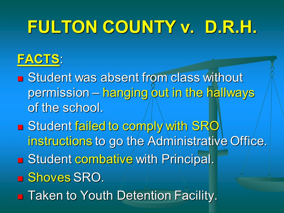 FULTON COUNTY v. D.R.H. FACTS:
