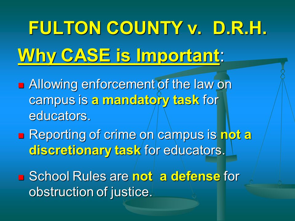 FULTON COUNTY v. D.R.H. Why CASE is Important: