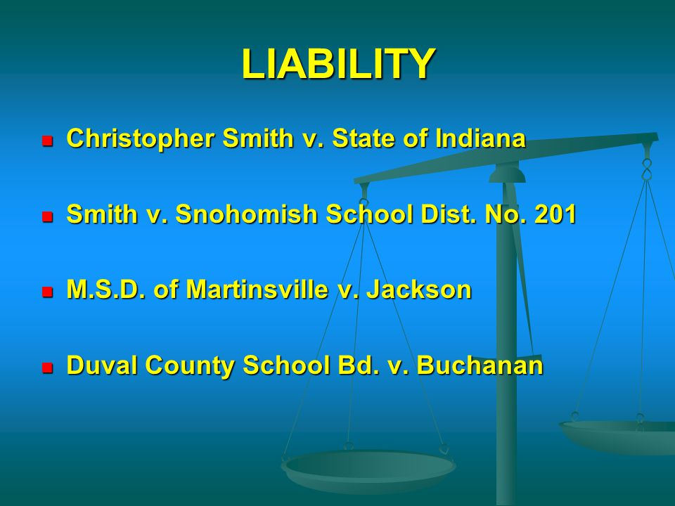 LIABILITY Christopher Smith v. State of Indiana