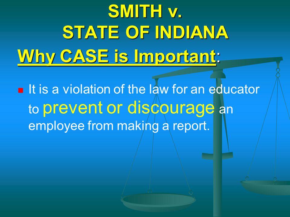 SMITH v. STATE OF INDIANA