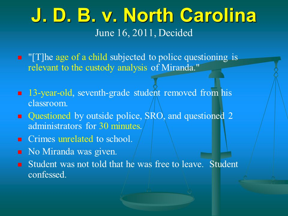 J. D. B. v. North Carolina June 16, 2011, Decided