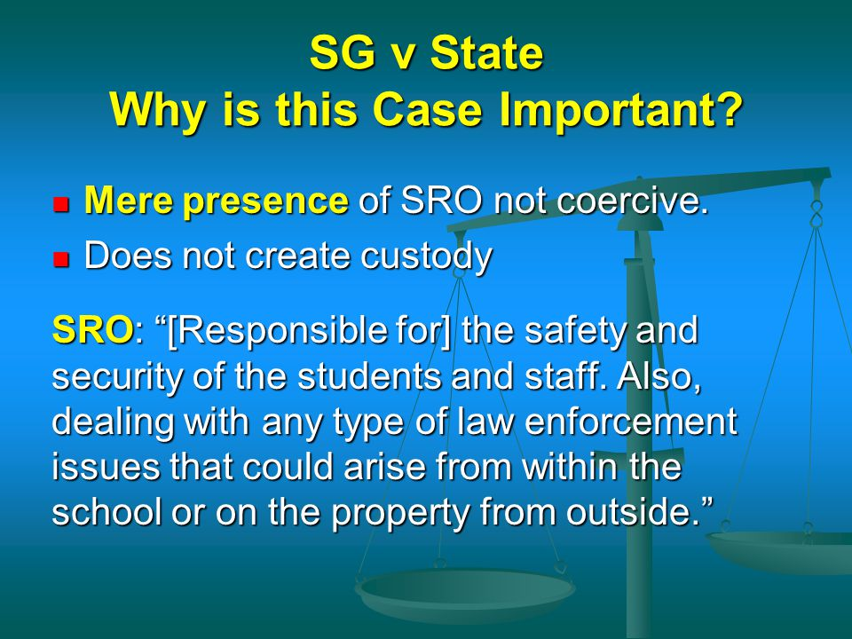 SG v State Why is this Case Important