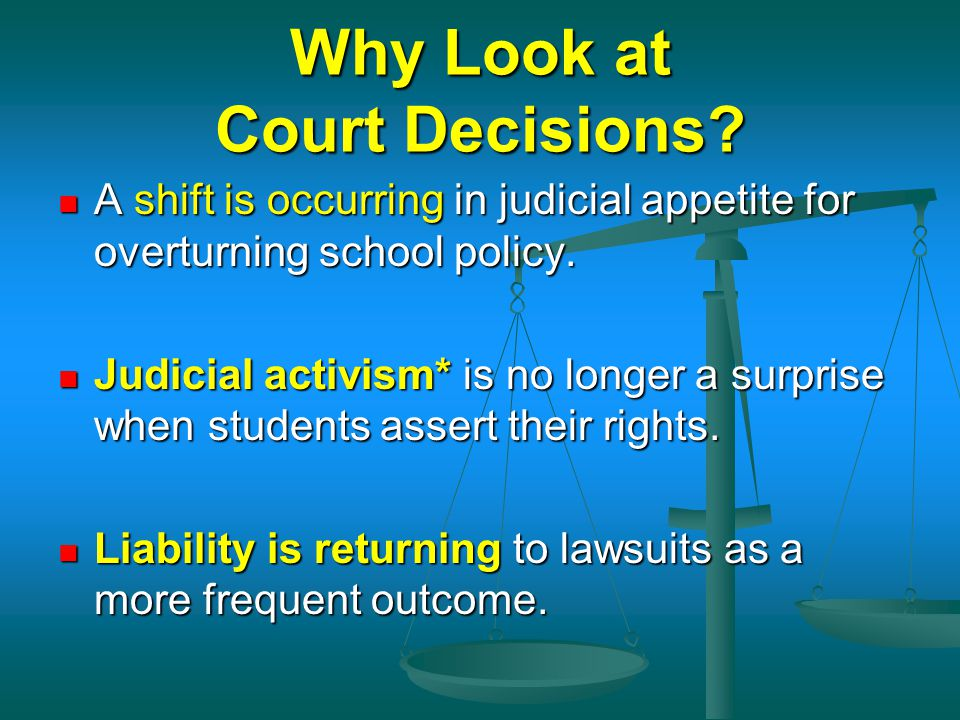 Why Look at Court Decisions