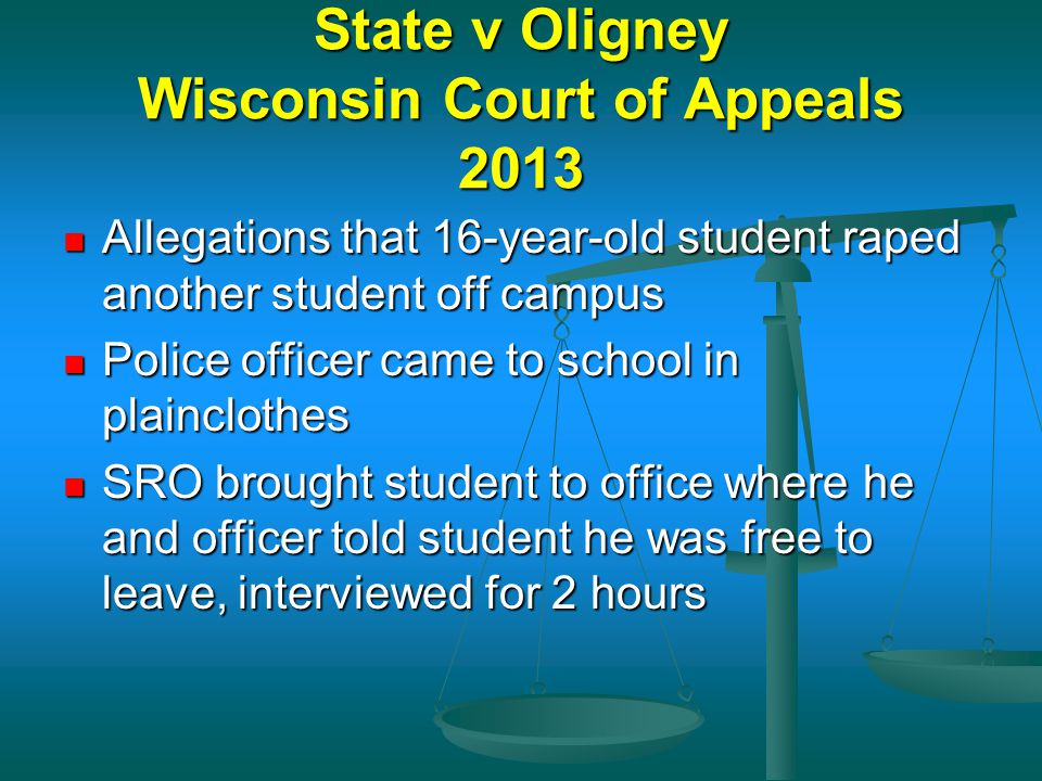 State v Oligney Wisconsin Court of Appeals 2013