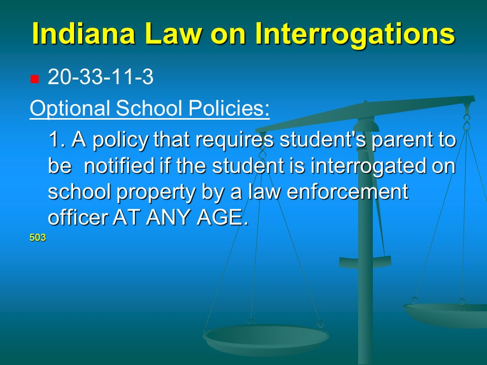 Indiana Law on Interrogations