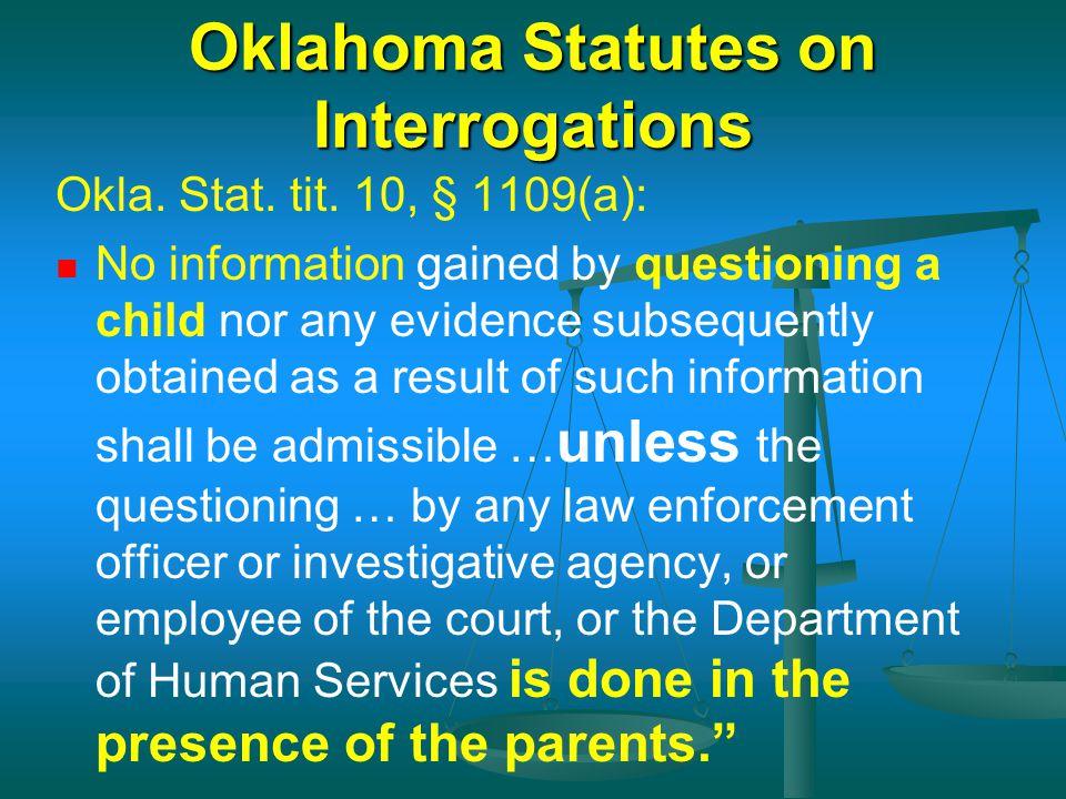 Oklahoma Statutes on Interrogations