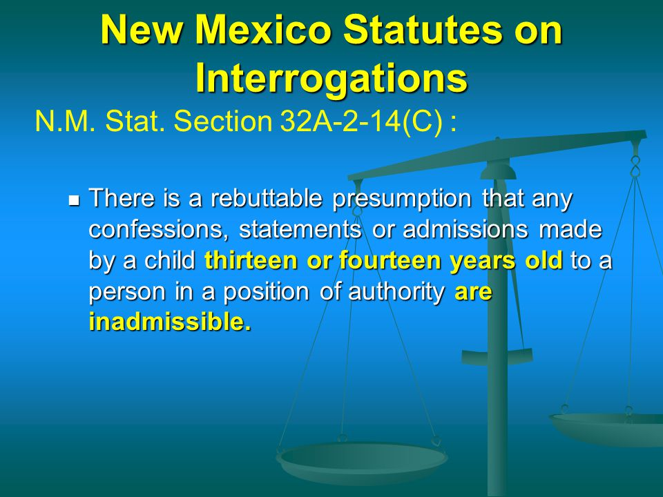 New Mexico Statutes on Interrogations
