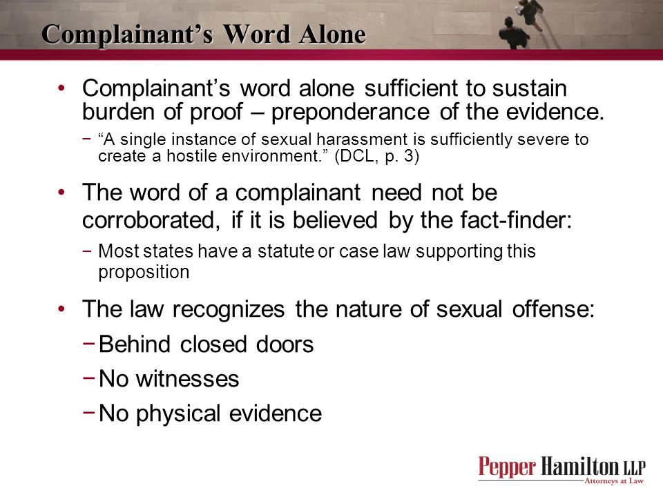 Complainant's Word Alone