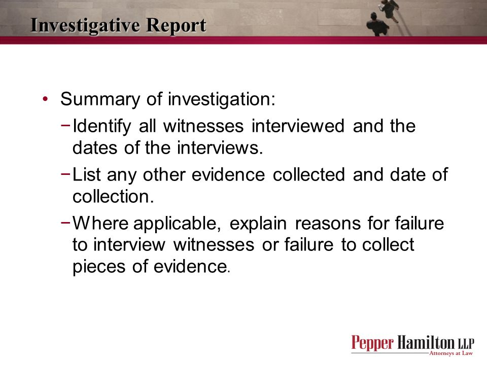 Investigative Report Summary of investigation: