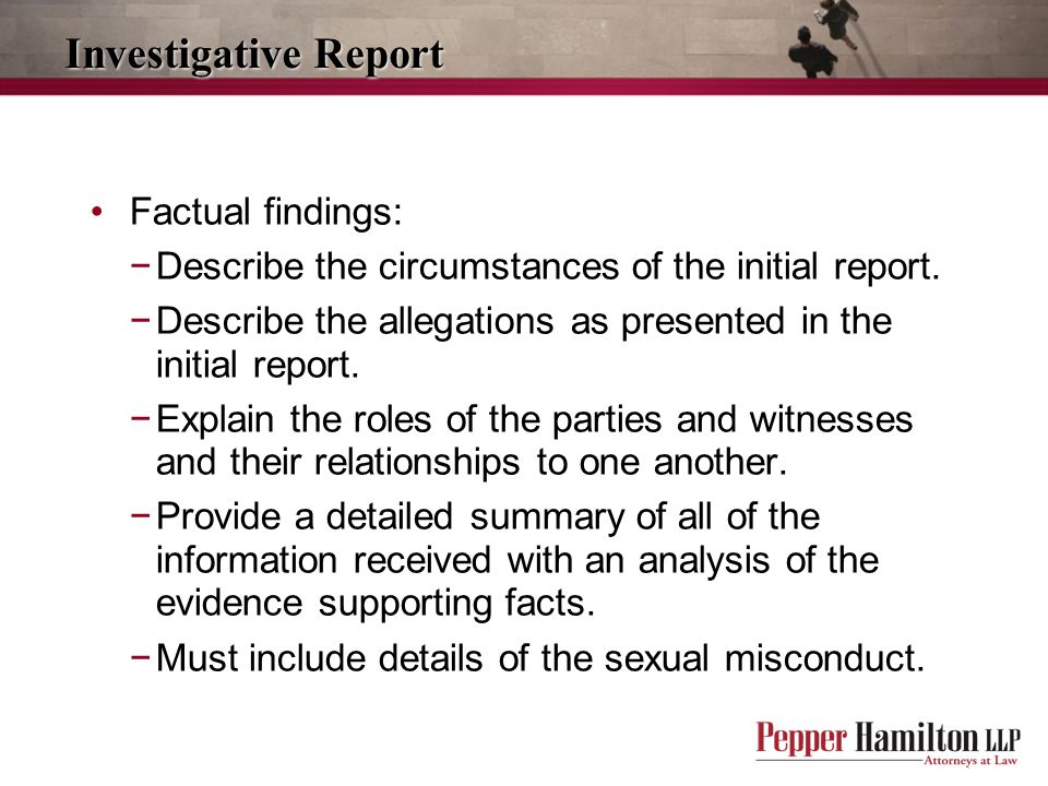 Investigative Report Factual findings: