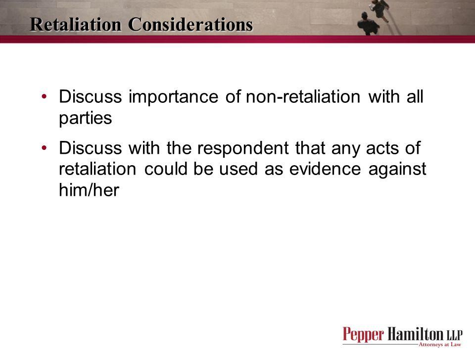 Retaliation Considerations