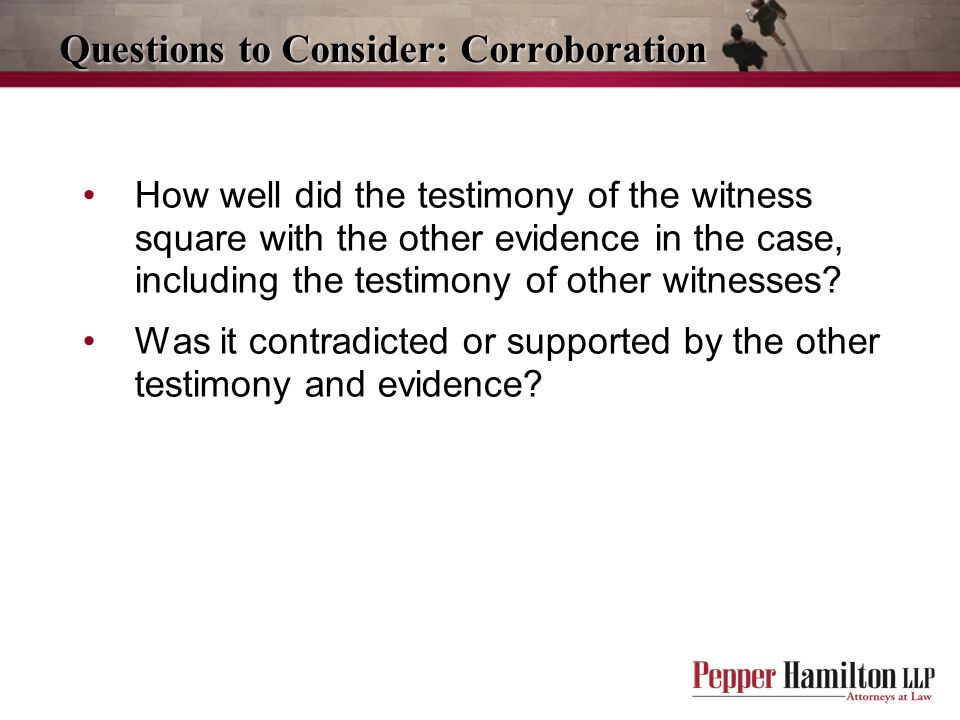 Questions to Consider: Corroboration