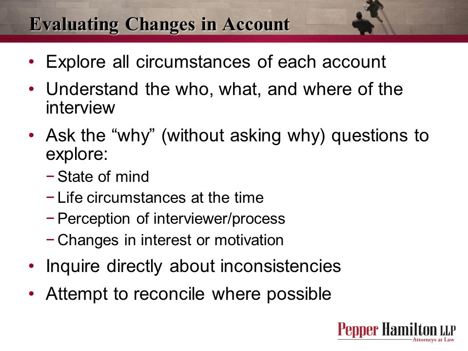 Evaluating Changes in Account