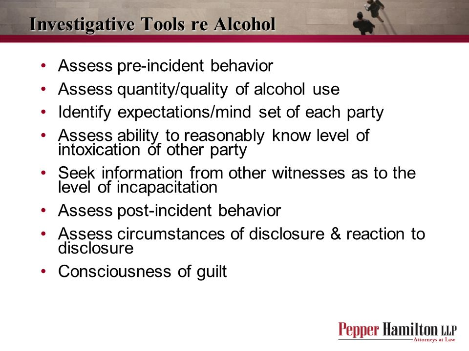 Investigative Tools re Alcohol