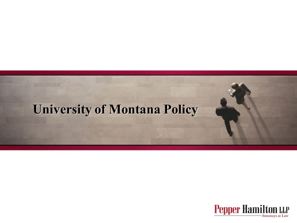 University of Montana Policy