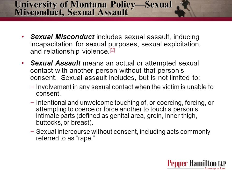 University of Montana Policy—Sexual Misconduct, Sexual Assault