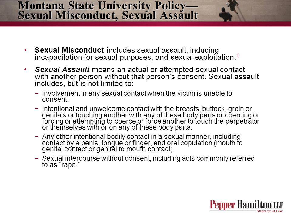 Montana State University Policy—Sexual Misconduct, Sexual Assault
