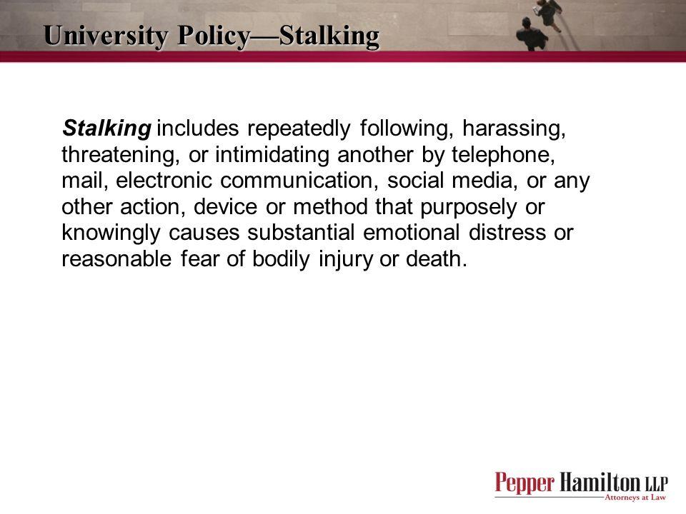 University Policy—Stalking