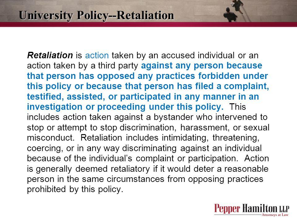 University Policy--Retaliation