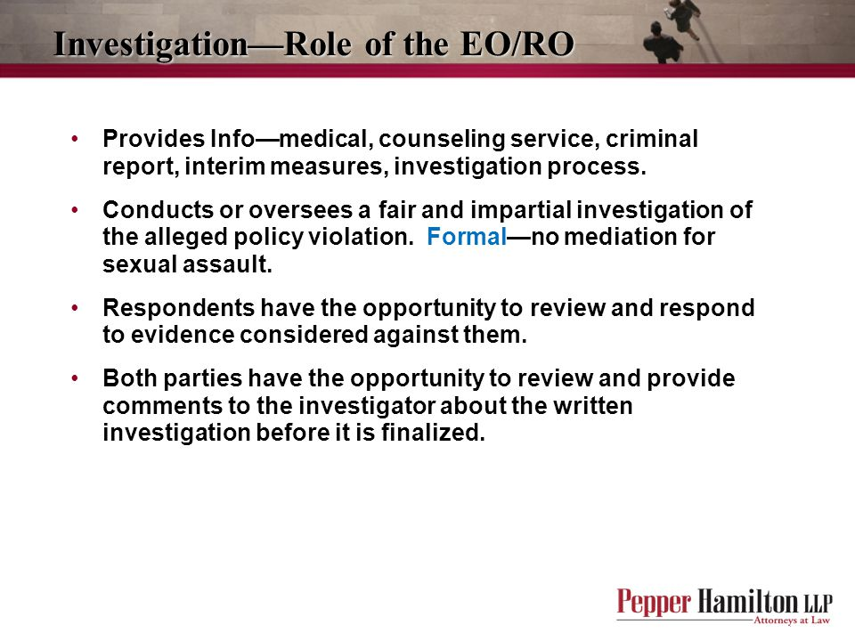 Investigation—Role of the EO/RO