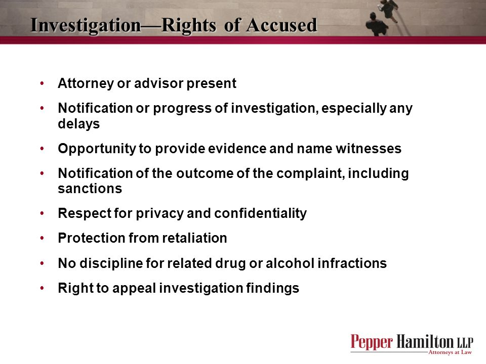 Investigation—Rights of Accused