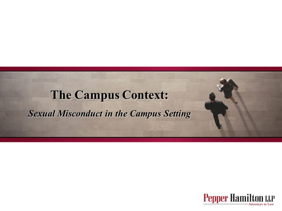 The Campus Context: Sexual Misconduct in the Campus Setting