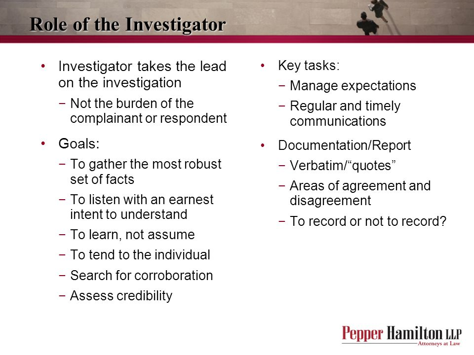 Role of the Investigator