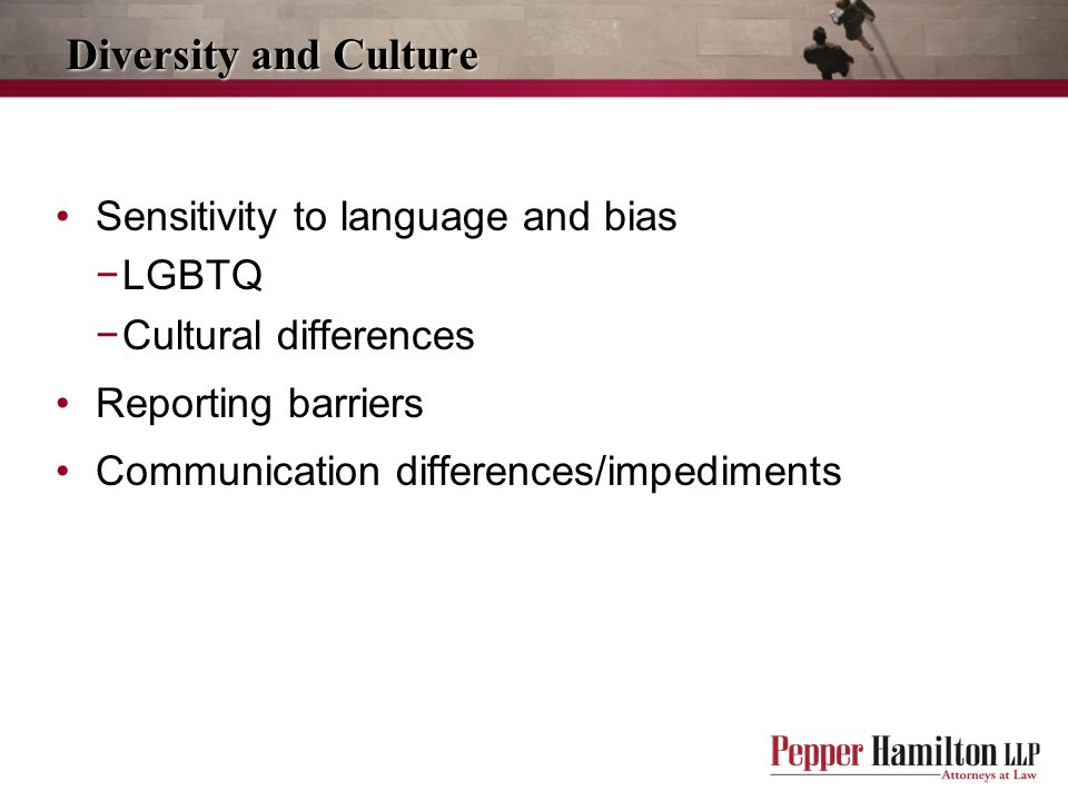 Diversity and Culture Sensitivity to language and bias LGBTQ