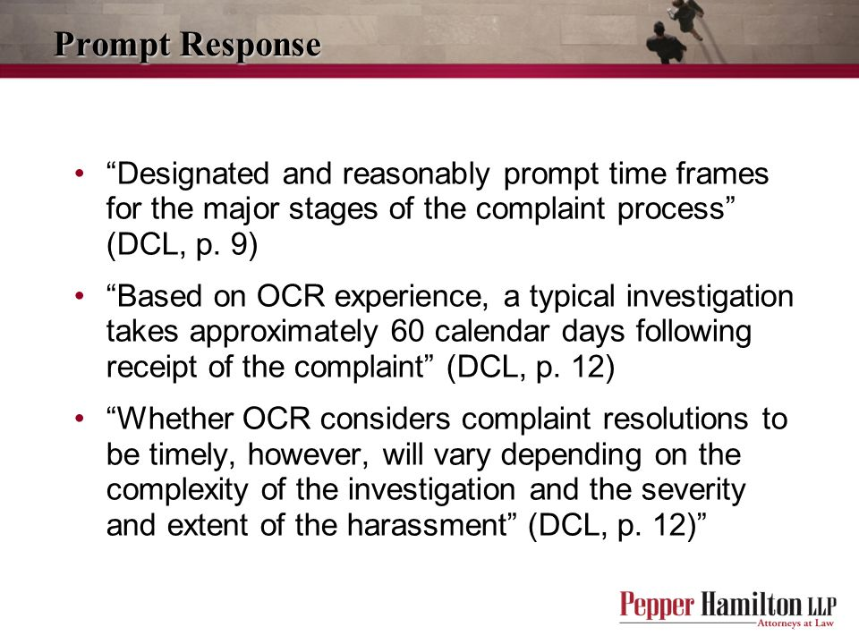 Prompt Response Designated and reasonably prompt time frames for the major stages of the complaint process (DCL, p. 9)