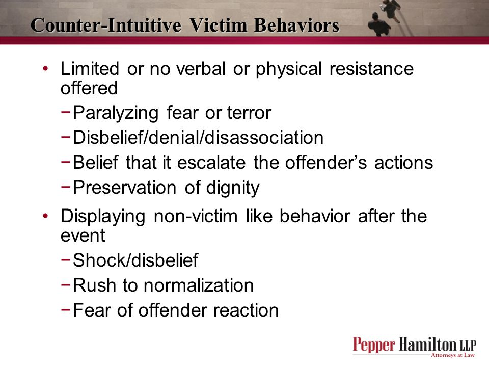 Counter-Intuitive Victim Behaviors