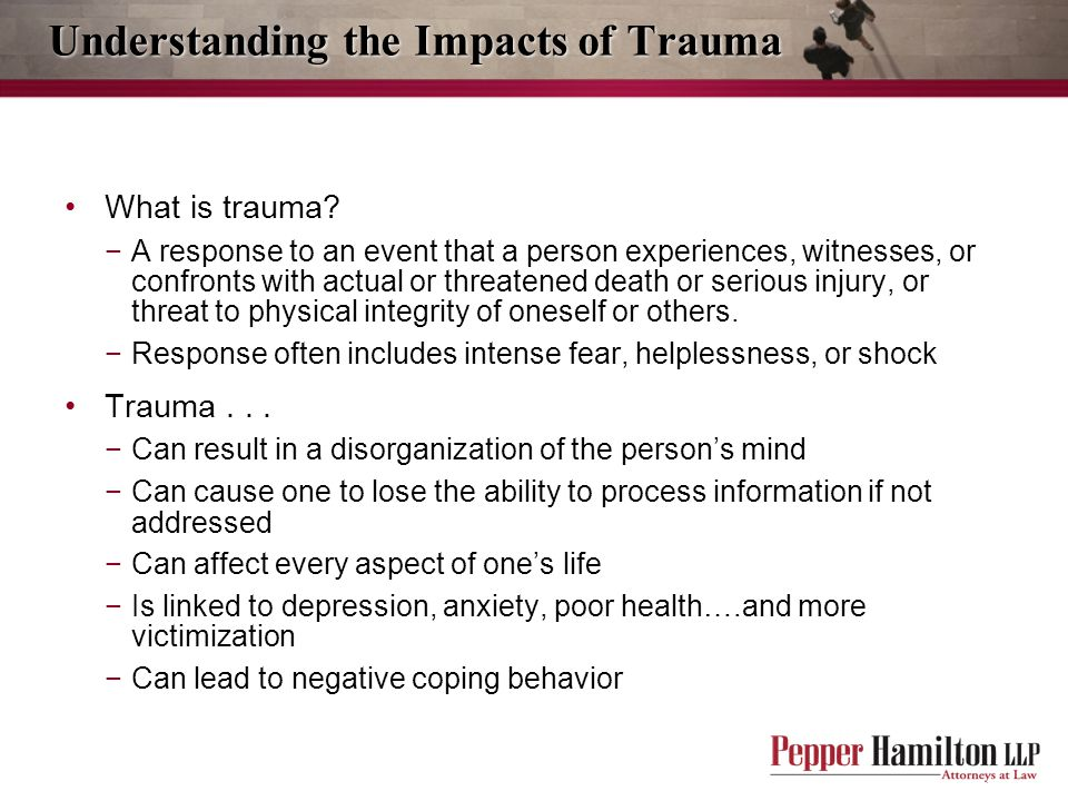Understanding the Impacts of Trauma
