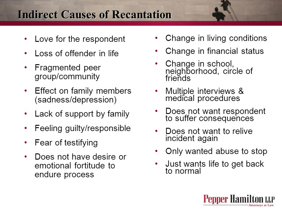Indirect Causes of Recantation