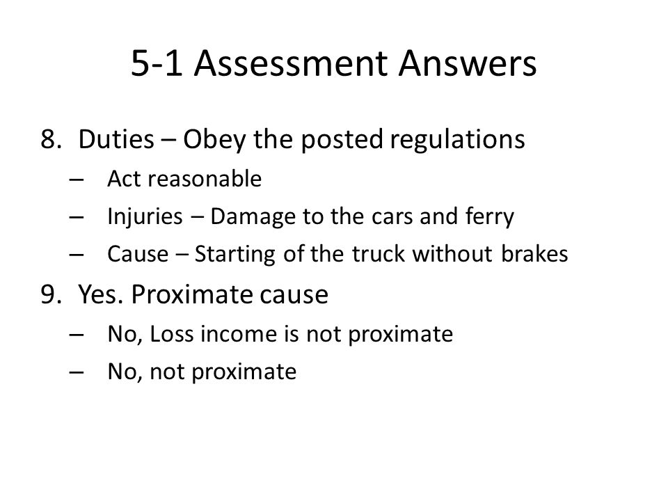 5-1 Assessment Answers Duties – Obey the posted regulations