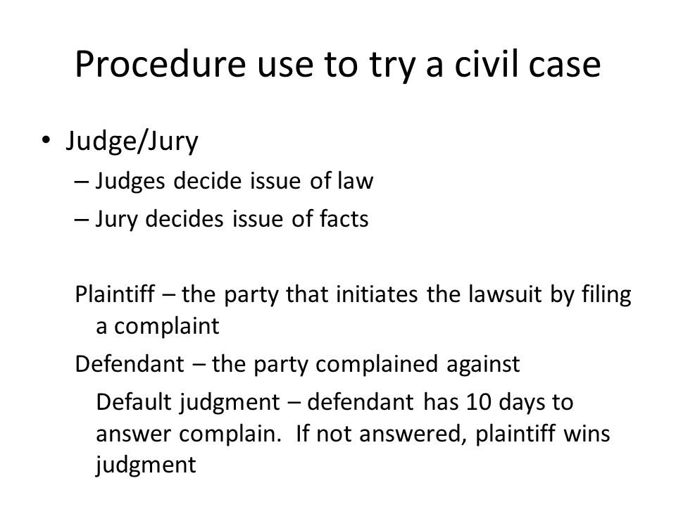 Procedure use to try a civil case