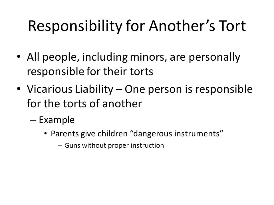 Responsibility for Another's Tort
