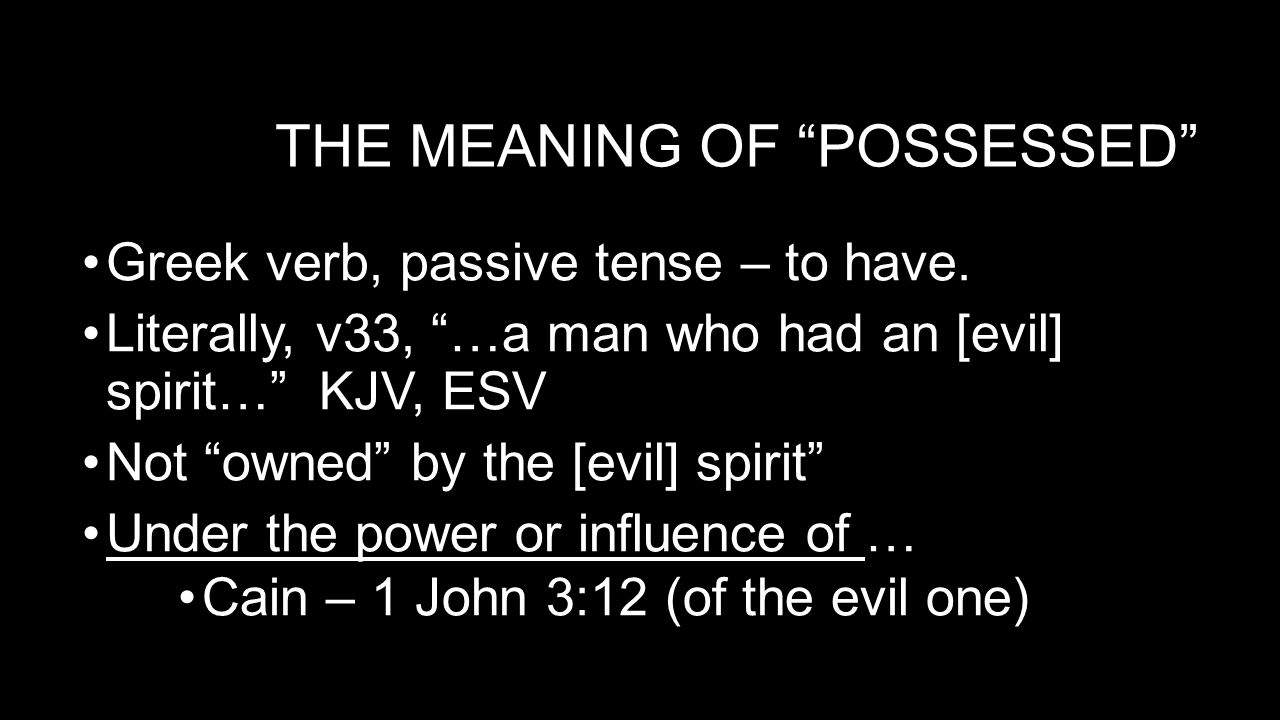 The meaning of possessed