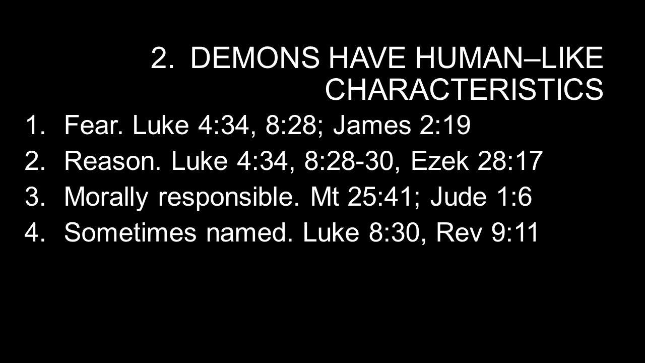 Demons have human–like Characteristics
