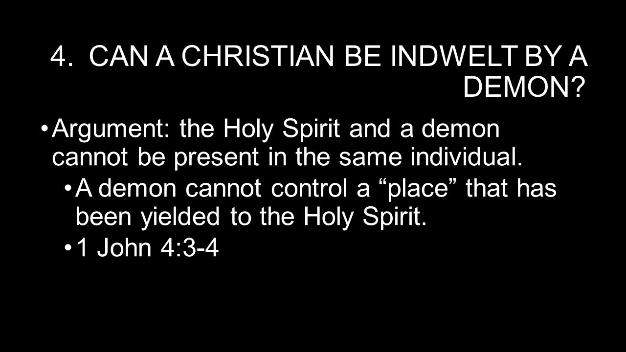 Can a Christian be indwelt by a demon