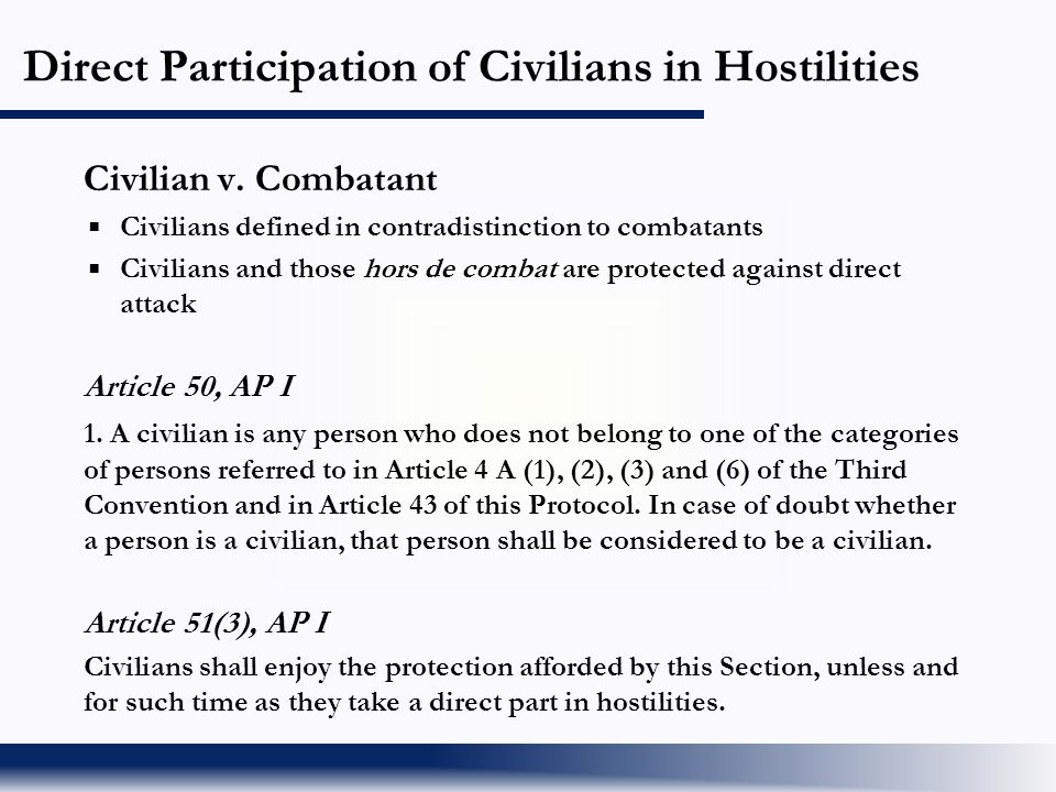 Direct Participation of Civilians in Hostilities
