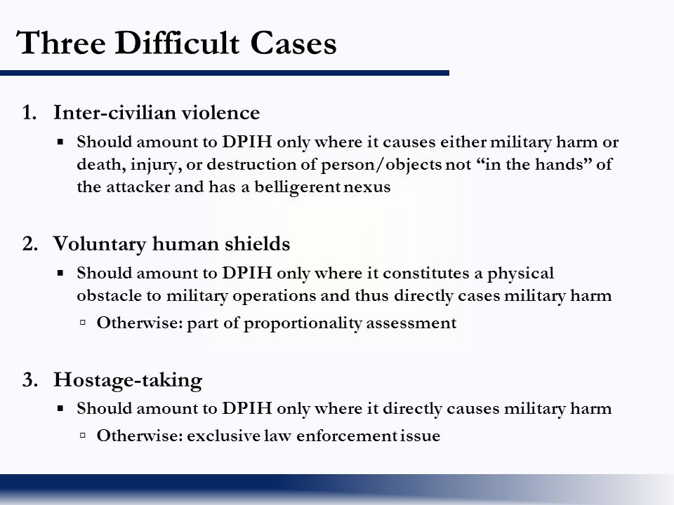 Three Difficult Cases 1. Inter-civilian violence