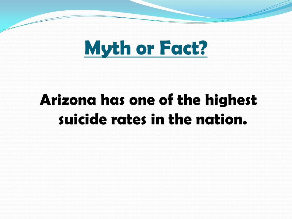 Arizona has one of the highest suicide rates in the nation.