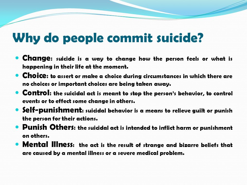 Why do people commit suicide
